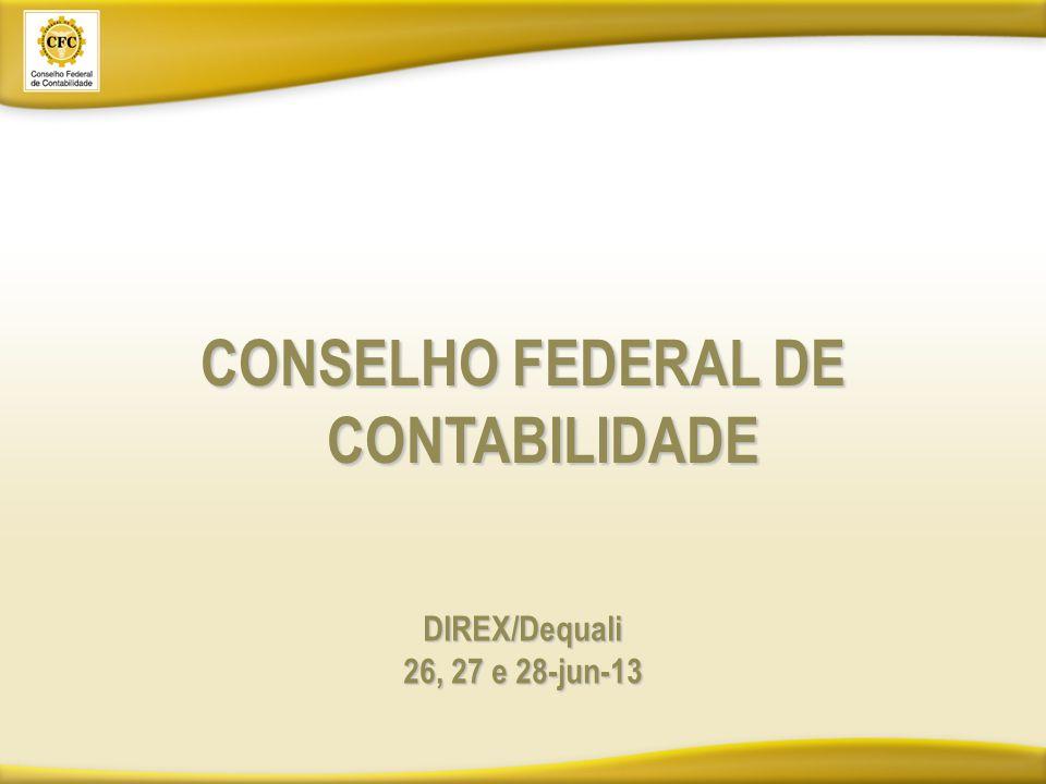 CONSELHO FEDERAL DE CONTABILIDADE DIREX/Dequali 26, 27 e 28-jun-13