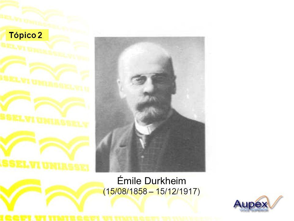 Émile Durkheim (15/08/1858 – 15/12/1917)