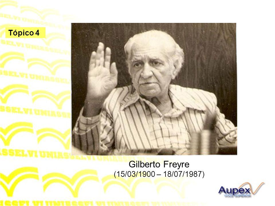 Gilberto Freyre (15/03/1900 – 18/07/1987)
