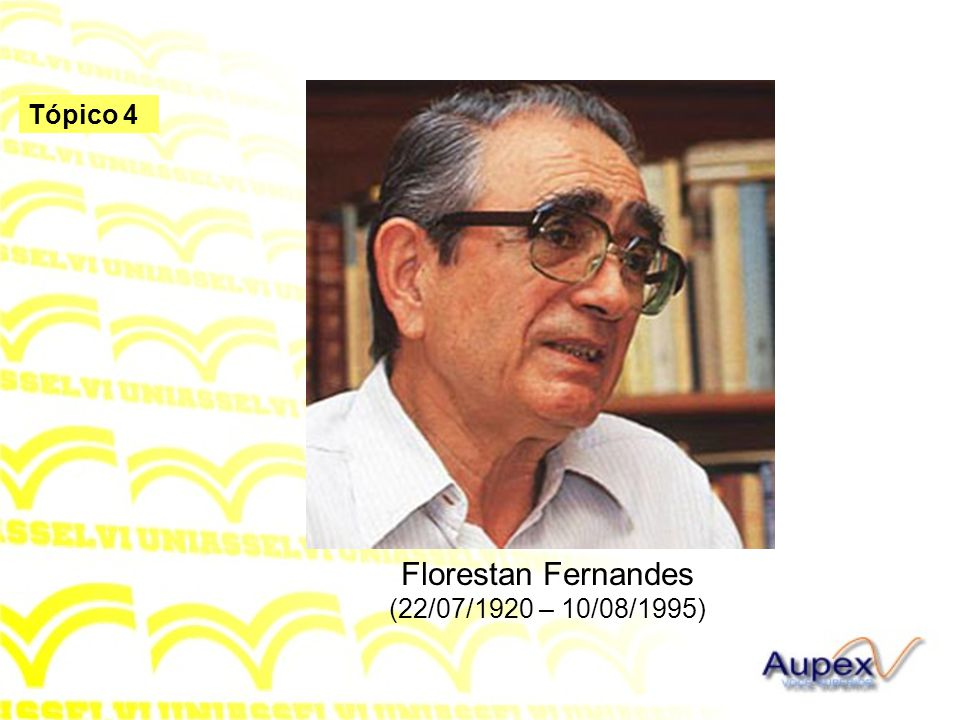Florestan Fernandes (22/07/1920 – 10/08/1995)