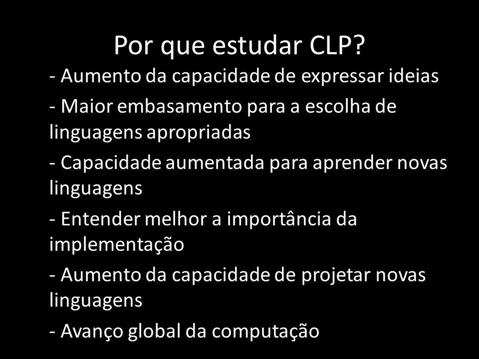 Características das LP Simplicity (Simplicidade) -Ajuda a manter o programador confiante com relação ao fonte sendo construído.