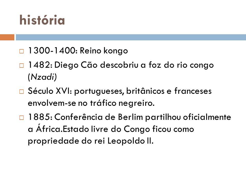 história  1300-1400: Reino kongo  1482: Diego Cão descobriu a foz do rio congo (Nzadi)  Século XVI: portugueses, britânicos e franceses envolvem-se no tráfico negreiro.
