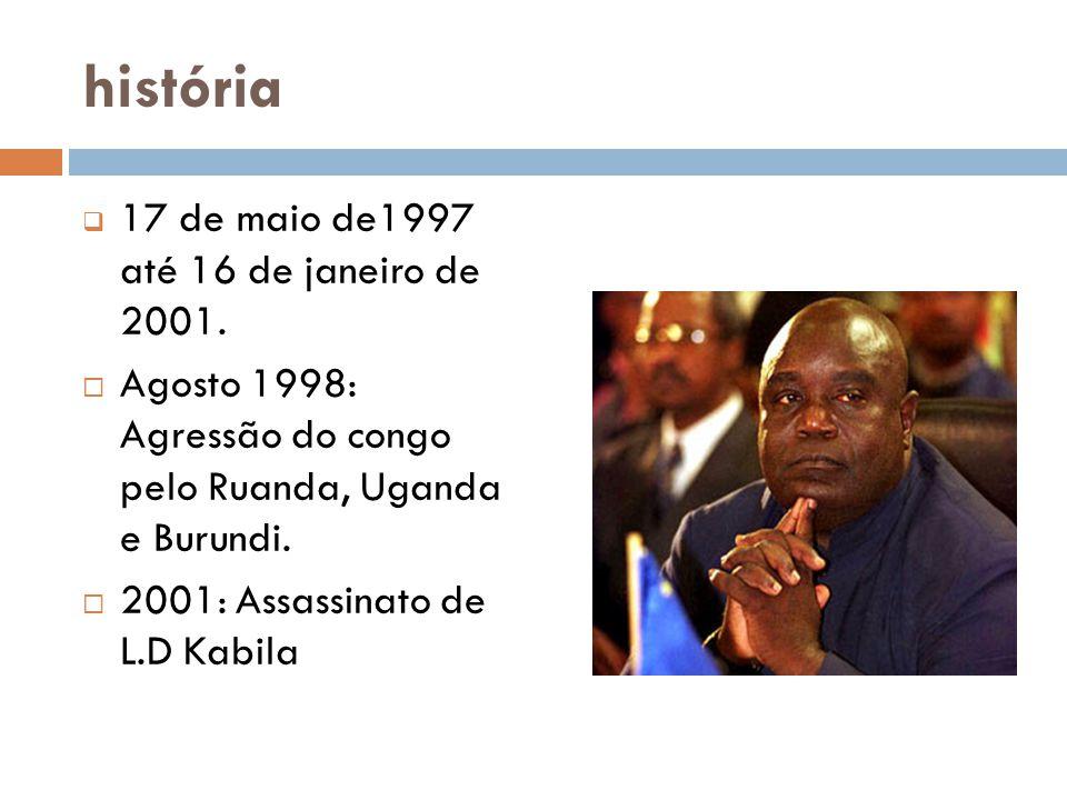 história  17 de maio de1997 até 16 de janeiro de 2001.