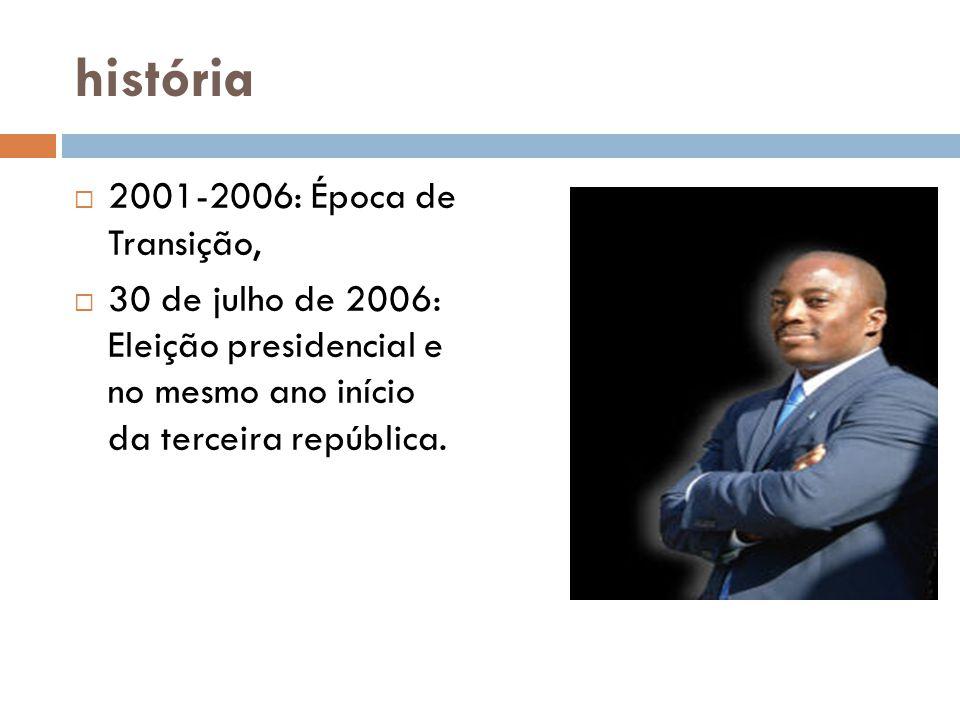 história  2001-2006: Época de Transição,  30 de julho de 2006: Eleição presidencial e no mesmo ano início da terceira república.