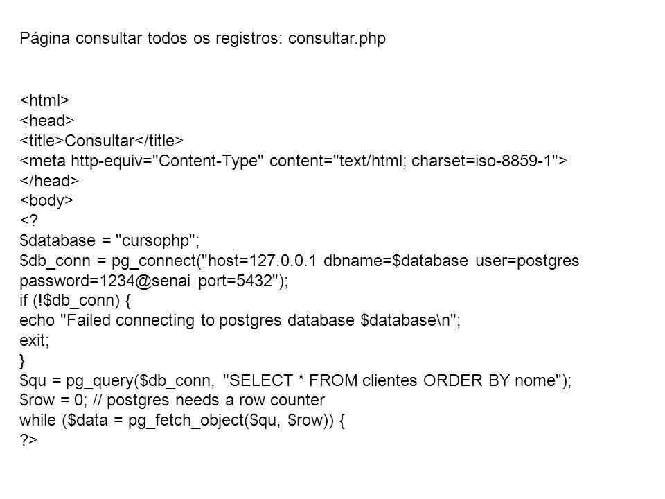 Consultar <? $database =