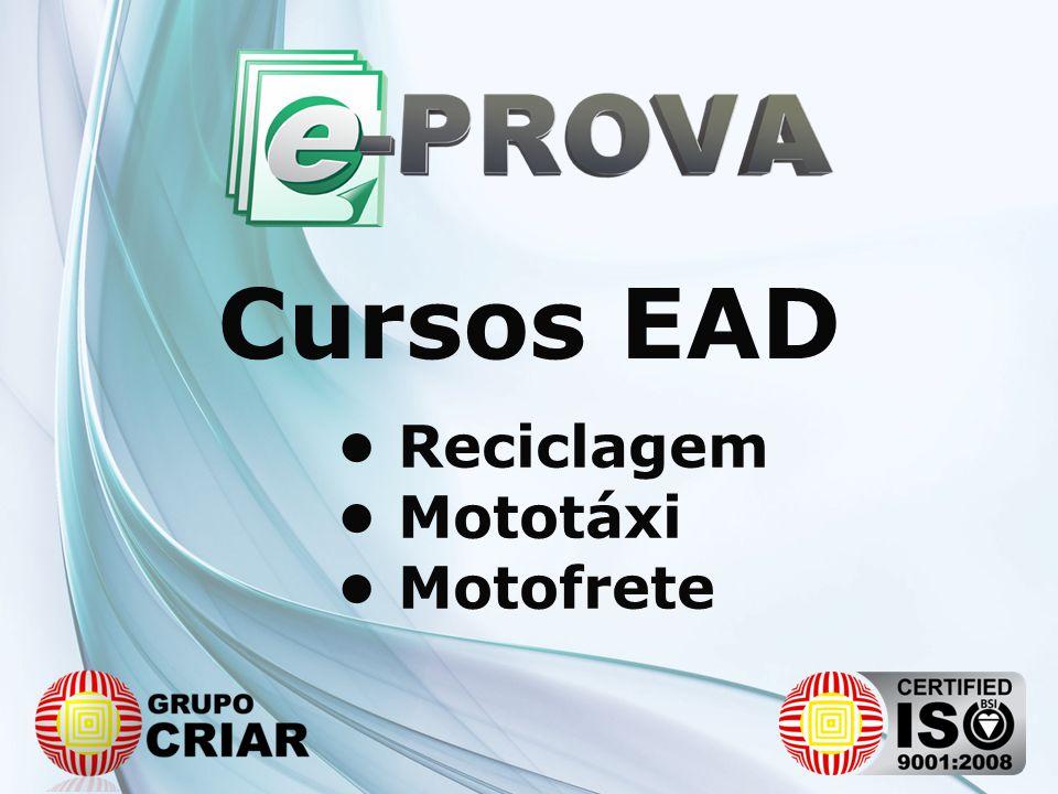Cursos EAD • Reciclagem • Mototáxi • Motofrete