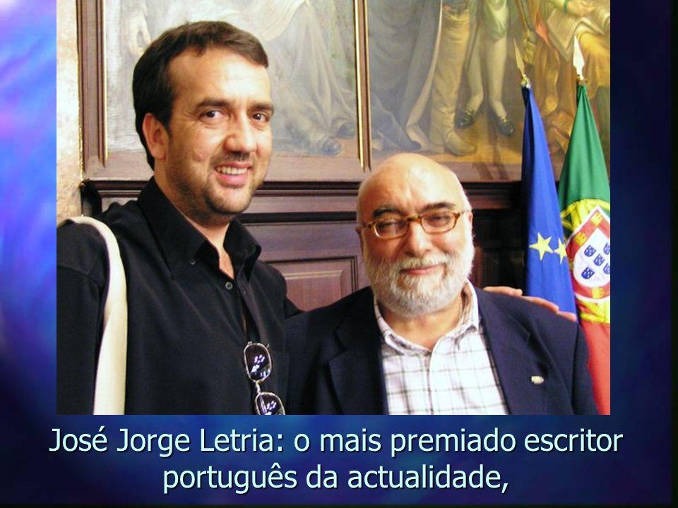 Sendo apresentado ao aclamado escritor português da contemporaneidade: José Jorge Letria