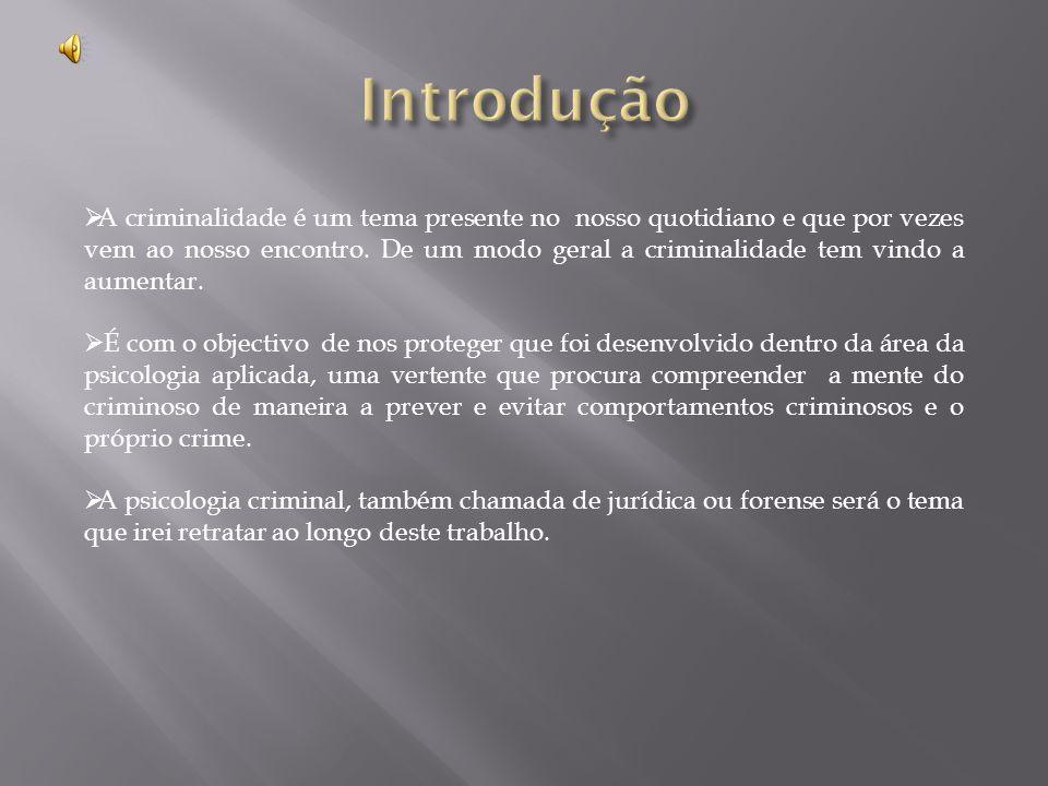  A criminalidade é um tema presente no nosso quotidiano e que por vezes vem ao nosso encontro.