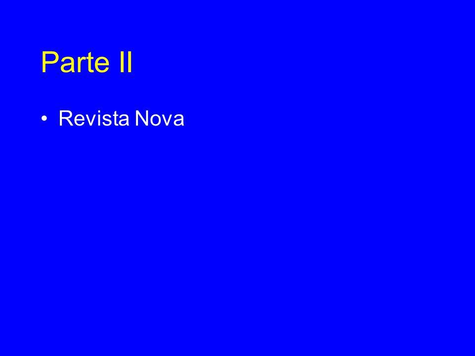 Parte II •Revista Nova