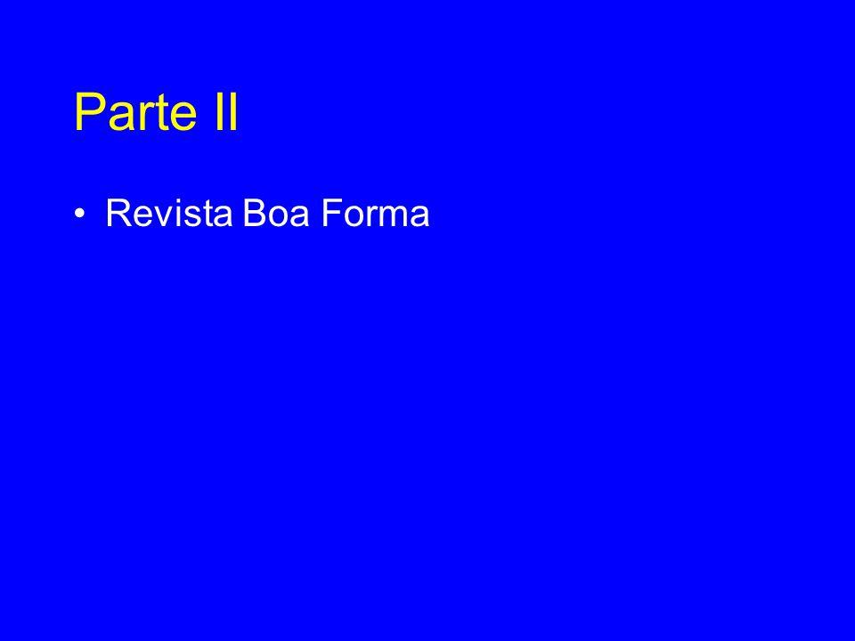 Parte II •Revista Boa Forma