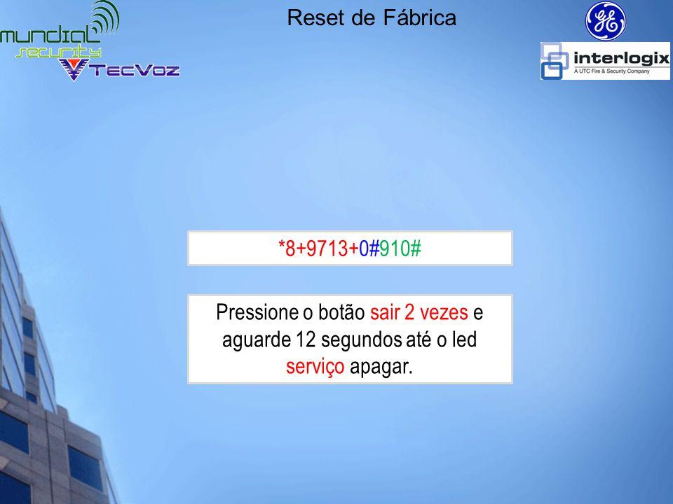 Modo de programação Localidade 0 – Programando telefone 1 Localidade 0 é onde programamos o número de telefone 1 *8+9713+0#+0#