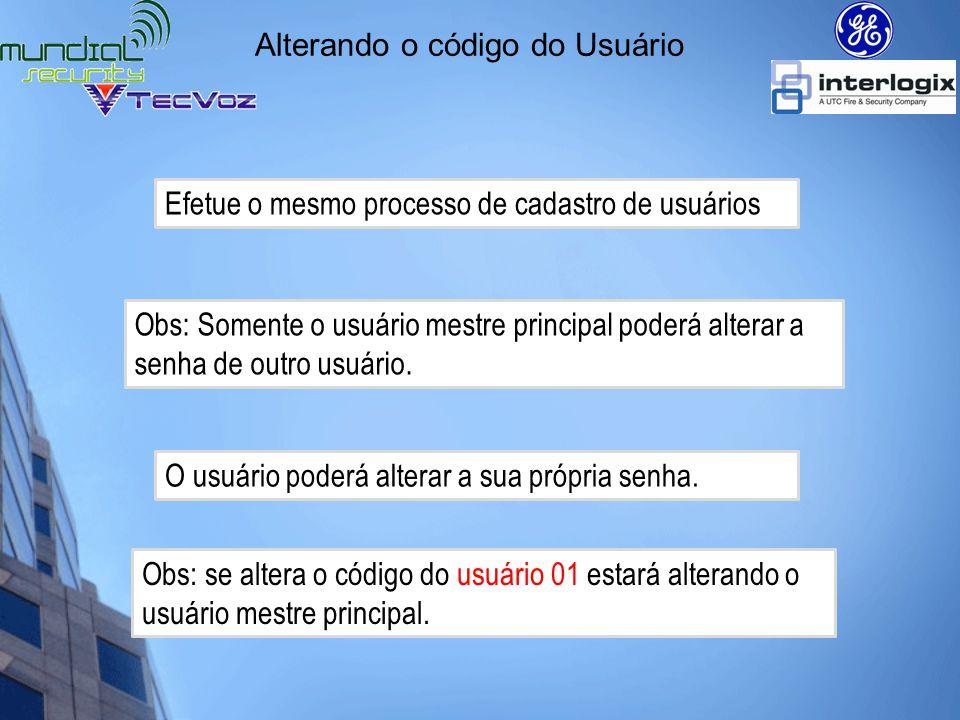 Permissões de usuário Pressione * + 6 +Código Mestre (1234) Digite o número do usuário de 2 dígitos.