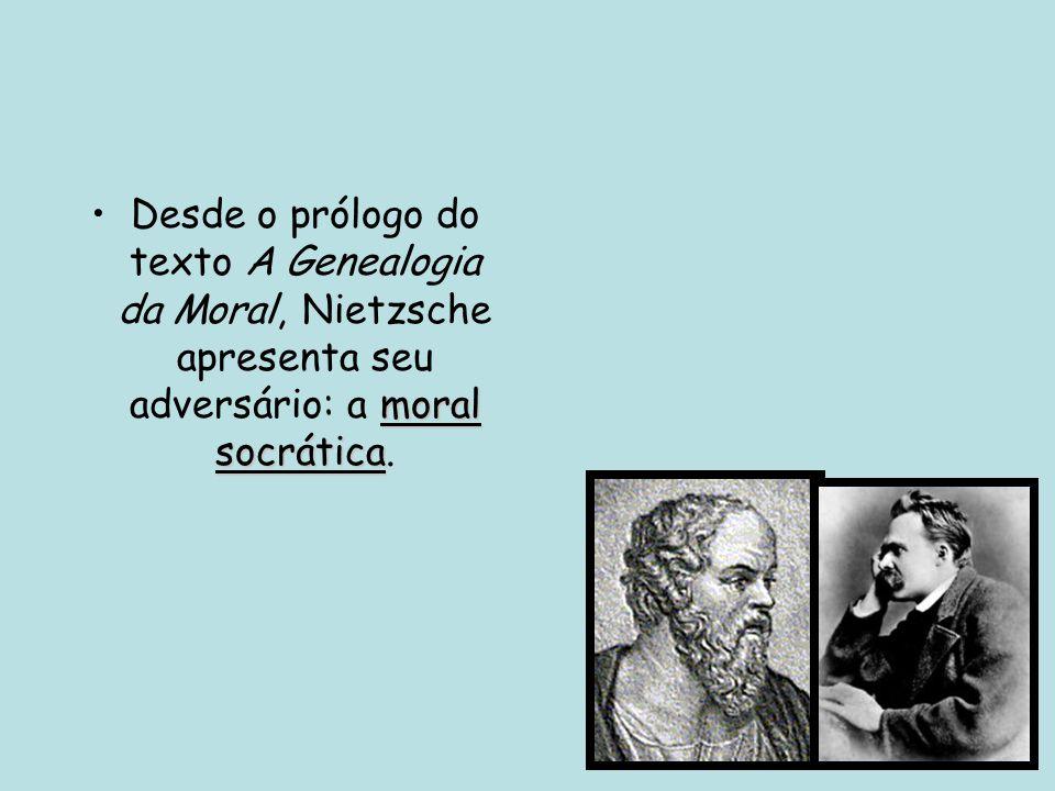 Moral Socrática conheça-te a ti mesmo •A moral socrática é tomada como a expressão máxima da metafísica dualista – entre o bem e o mal.