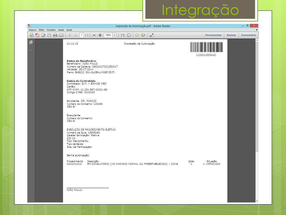Integração 01/11/13 Impressão de Autorização 1100014333442 Dados do Beneficiário Beneficiário: JOÃO PAULO Número da Carteira: 09001017201250017 Valida