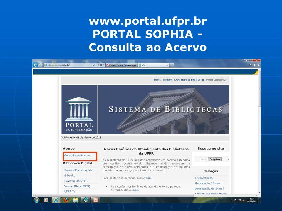 www.portal.ufpr.br PORTAL SOPHIA - Consulta ao Acervo