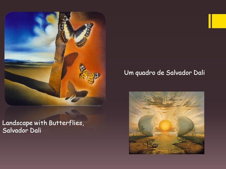 Landscape with Butterflies, Salvador Dali Um quadro de Salvador Dali