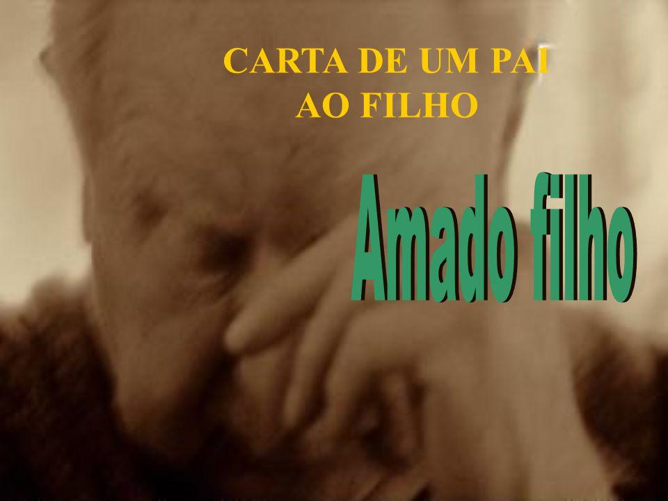 CARTA DE UM PAI AO FILHO