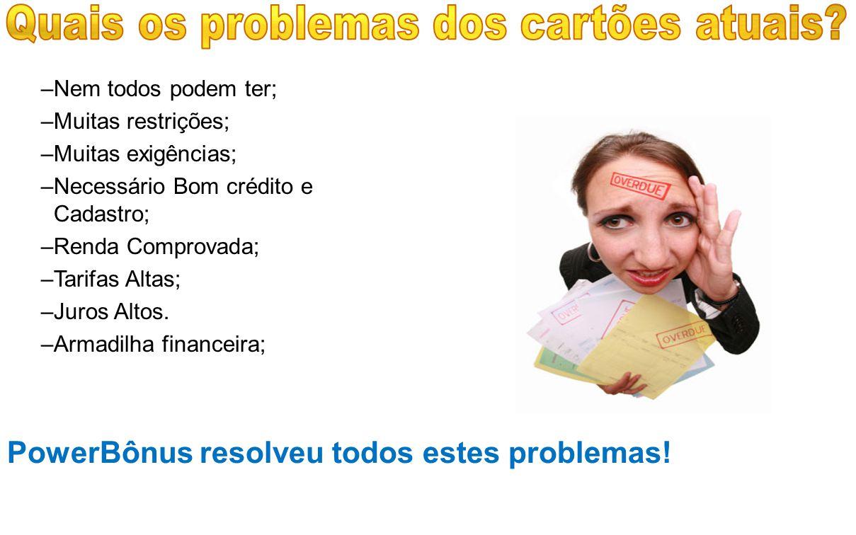 –N–Nem todos podem ter; –M–Muitas restrições; –M–Muitas exigências; –N–Necessário Bom crédito e Cadastro; –R–Renda Comprovada; –T–Tarifas Altas; –J–Ju