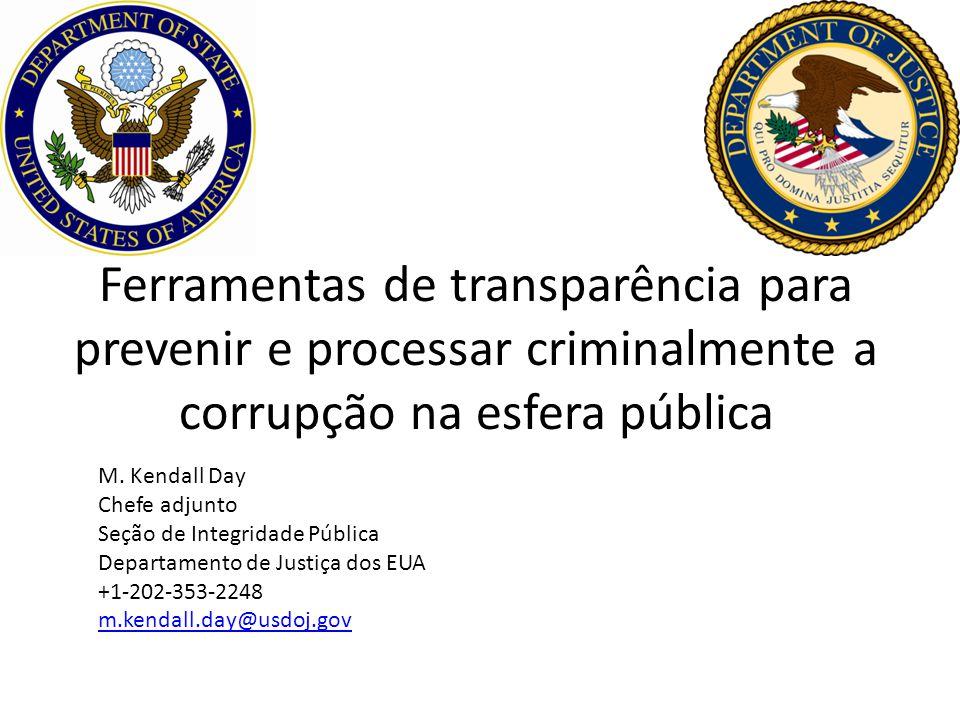 Ferramentas de transparência para prevenir e processar criminalmente a corrupção na esfera pública M.