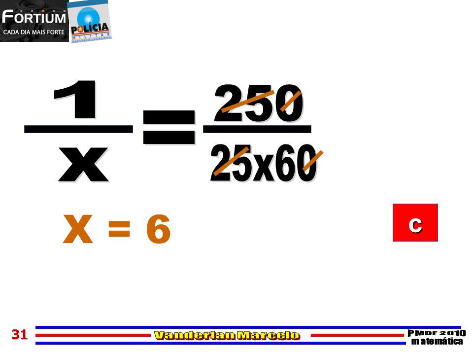 31 X = 6 cccc