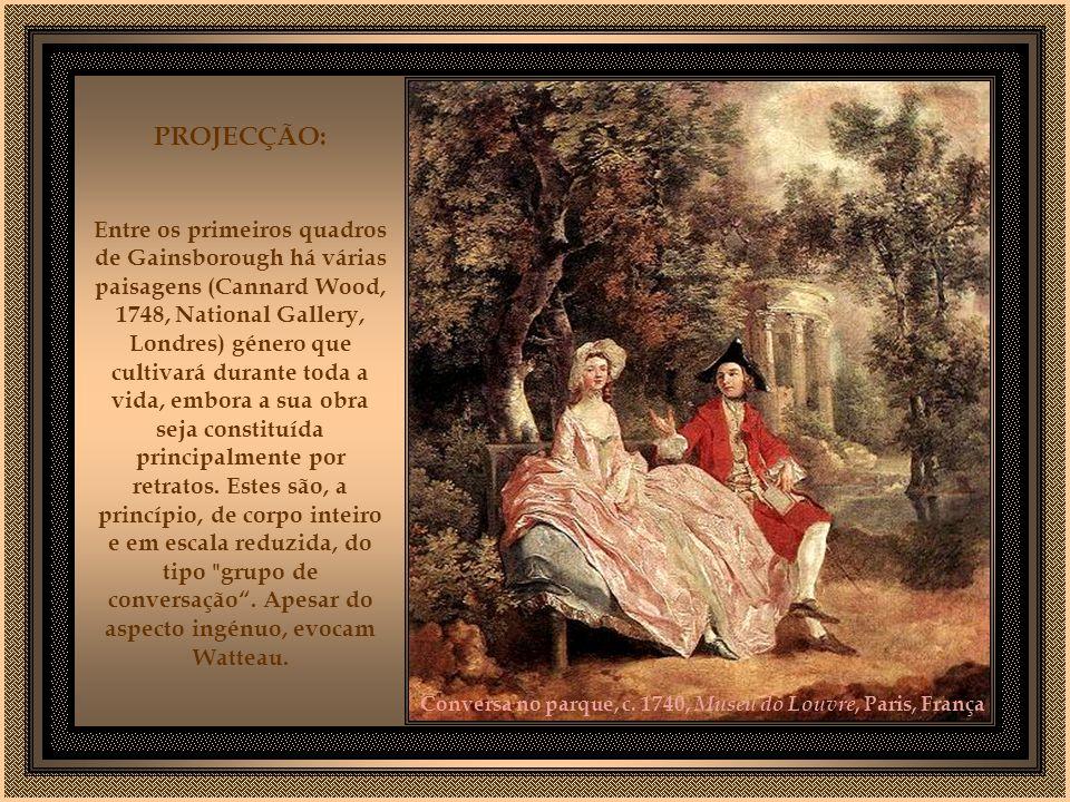 VIDA Pintor inglês, Gainsborough estudou pintura em Londres (1740-1748). De volta a Suffolk, estabeleceu-se como retratista. Em 1759 mudou-se para Bat