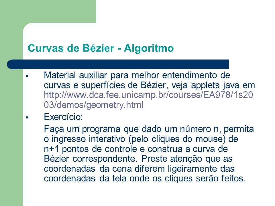 § Material auxiliar para melhor entendimento de curvas e superfícies de Bézier, veja applets java em http://www.dca.fee.unicamp.br/courses/EA978/1s20