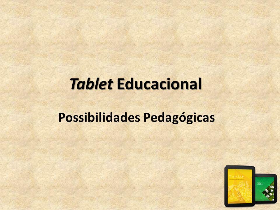 Tablet Educacional Possibilidades Pedagógicas