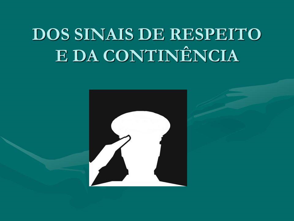 DOS SINAIS DE RESPEITO E DA CONTINÊNCIA