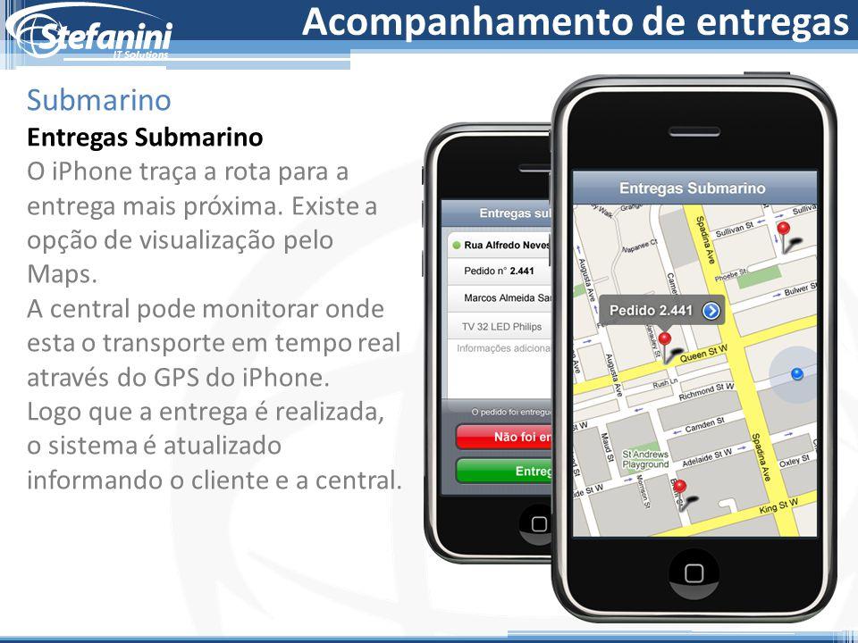 Acompanhamento de entregas Submarino Entregas Submarino O iPhone traça a rota para a entrega mais próxima. Existe a opção de visualização pelo Maps. A