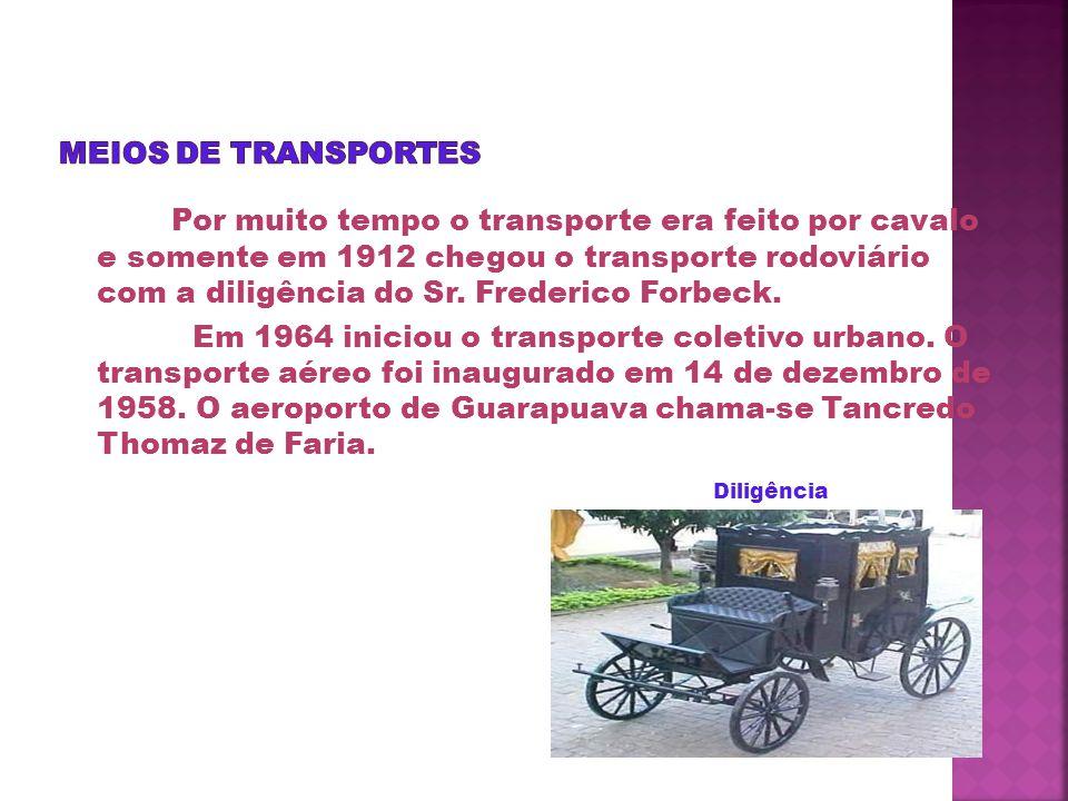 Por muito tempo o transporte era feito por cavalo e somente em 1912 chegou o transporte rodoviário com a diligência do Sr.