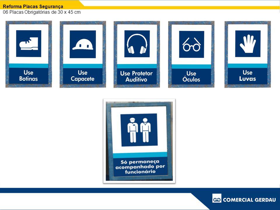 Reforma Placas Segurança 06 Placas Obrigatórias de 30 x 45 cm