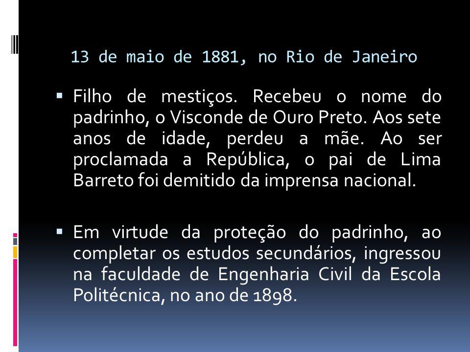 13 de maio de 1881, no Rio de Janeiro  Filho de mestiços. Recebeu o nome do padrinho, o Visconde de Ouro Preto. Aos sete anos de idade, perdeu a mãe.