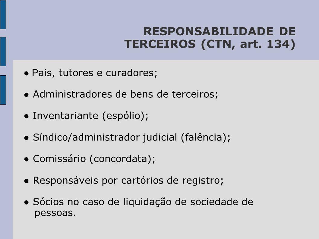 RESPONSABILIDADE DE TERCEIROS (CTN, art.