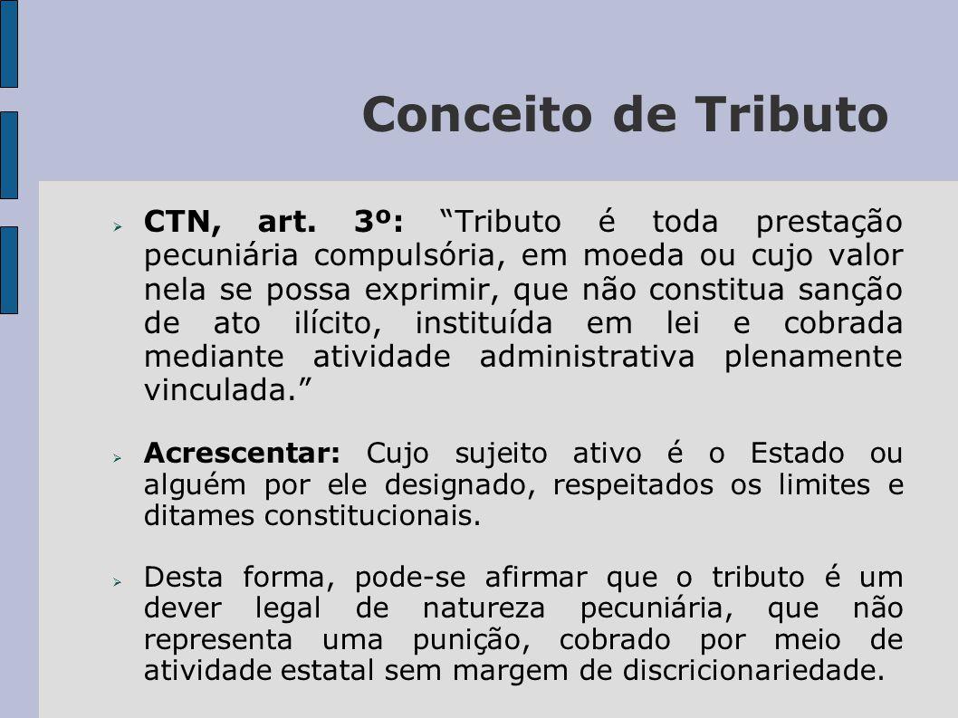 Conceito de Tributo  CTN, art.