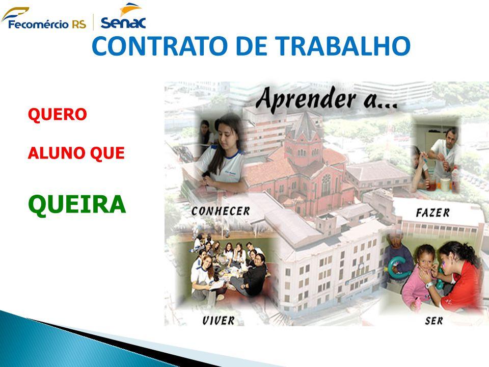 CONTRATO DE TRABALHO QUERO ALUNO QUE QUEIRA