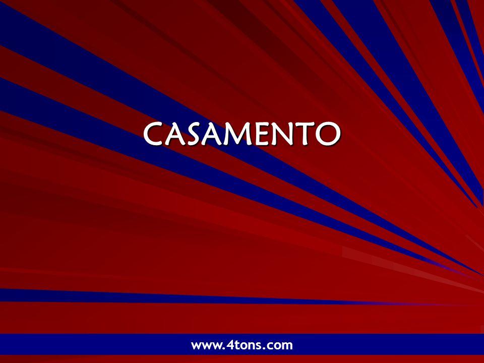 Pr. Marcelo Augusto de Carvalho 1 CASAMENTO www.4tons.com