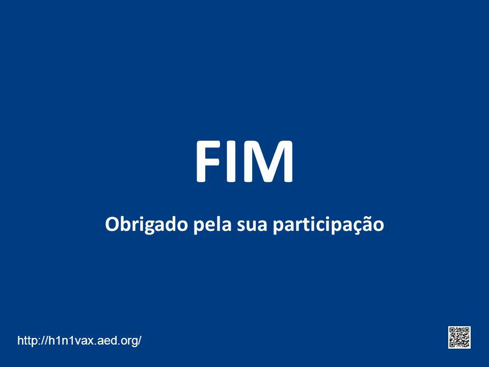 FIM Obrigado pela sua participação http://h1n1vax.aed.org/