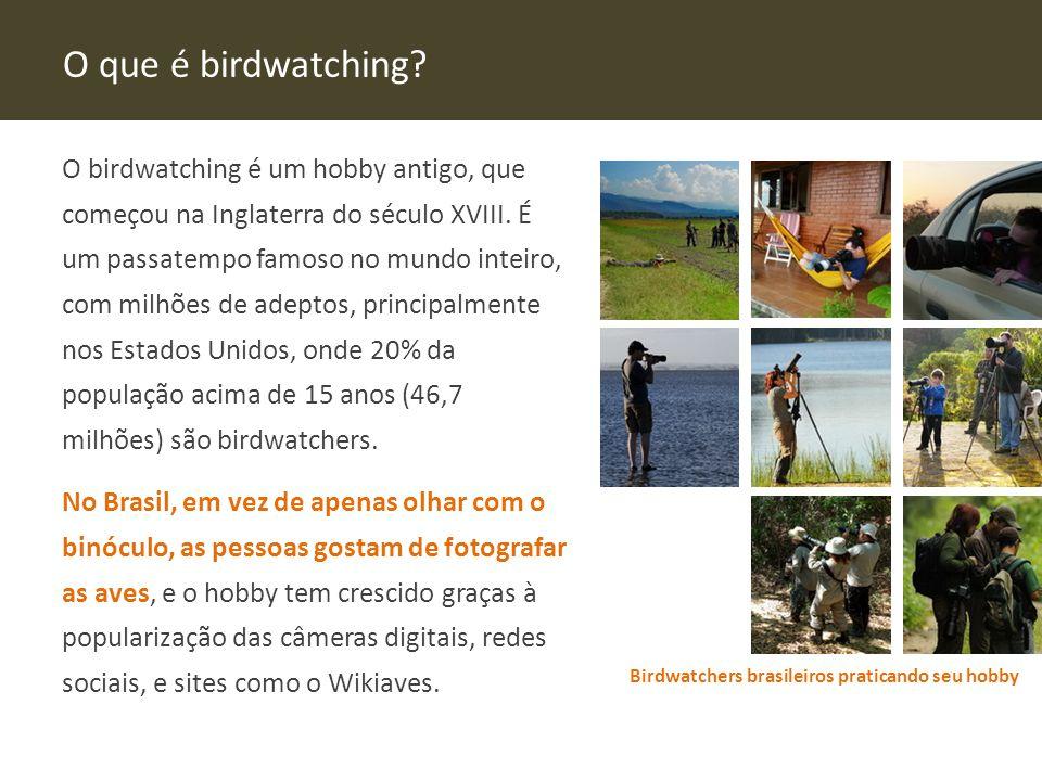 O que é birdwatching.O birdwatching é um hobby antigo, que começou na Inglaterra do século XVIII.