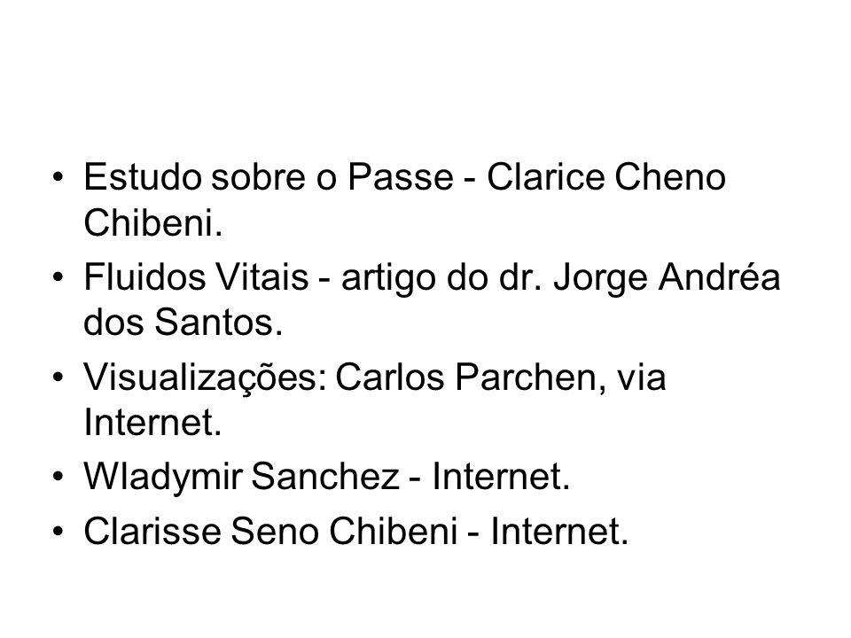 •Estudo sobre o Passe - Clarice Cheno Chibeni. •Fluidos Vitais - artigo do dr. Jorge Andréa dos Santos. •Visualizações: Carlos Parchen, via Internet.