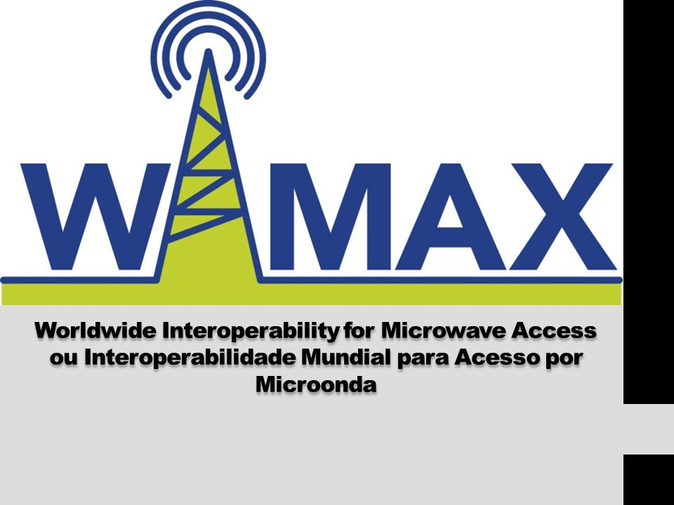 O que é WiMax.