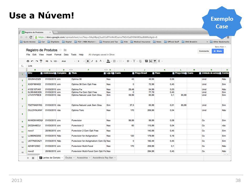 Use a Núvem! 201338 Exemplo Case
