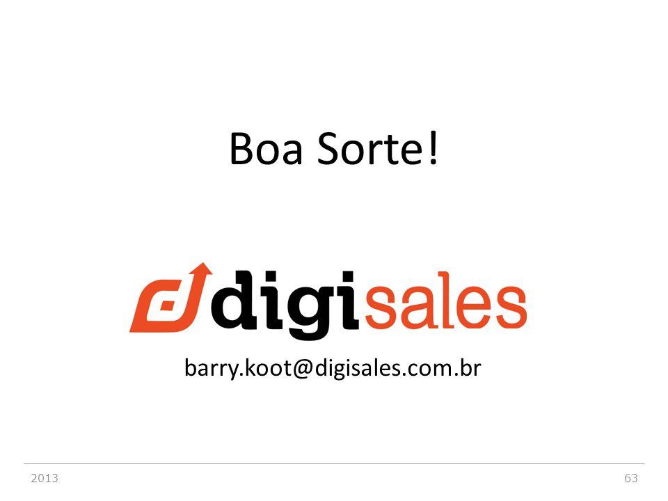 201363 barry.koot@digisales.com.br Boa Sorte!