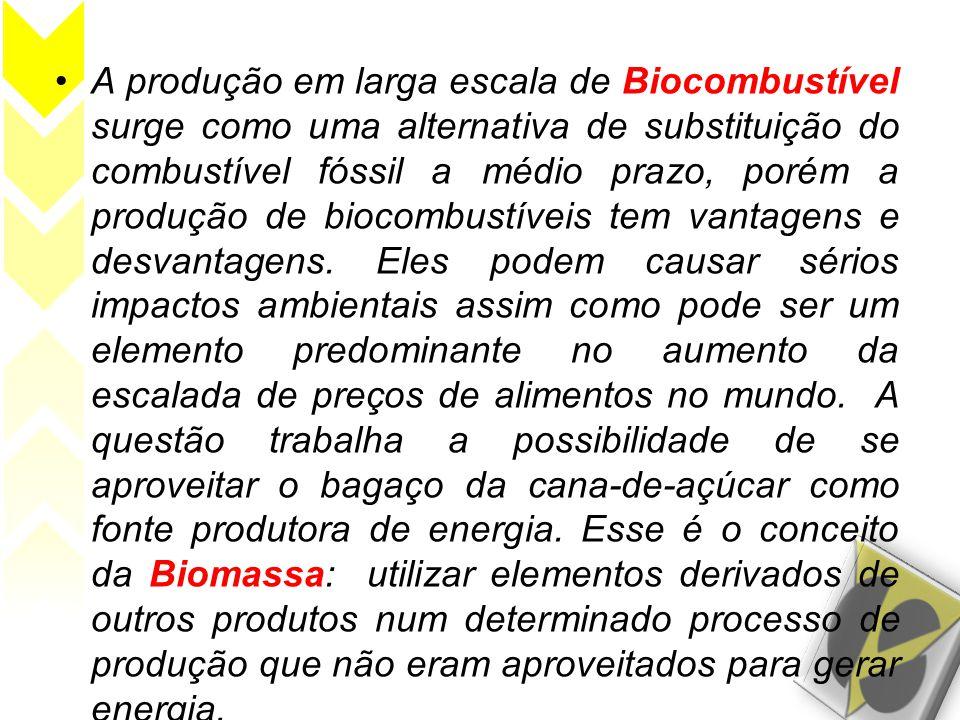 •A produção em larga escala de Biocombustível surge como uma alternativa de substituição do combustível fóssil a médio prazo, porém a produção de bioc