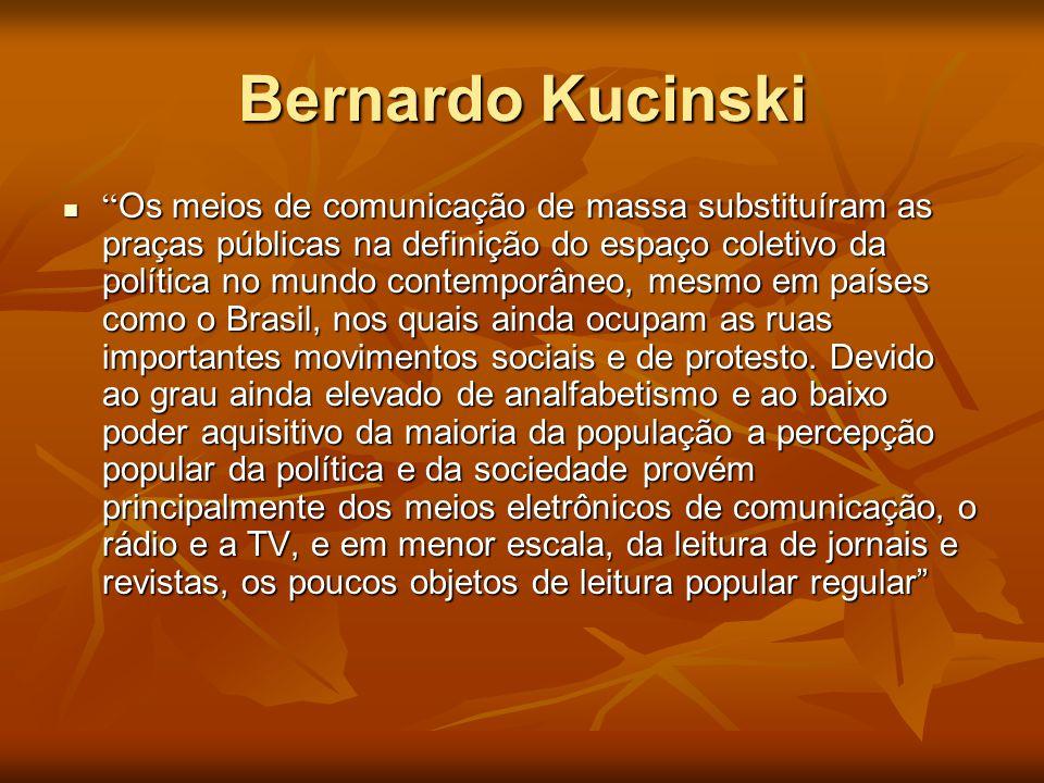 """Bernardo Kucinski  """" Os meios de comunicação de massa substituíram as praças públicas na definição do espaço coletivo da política no mundo contemporâ"""