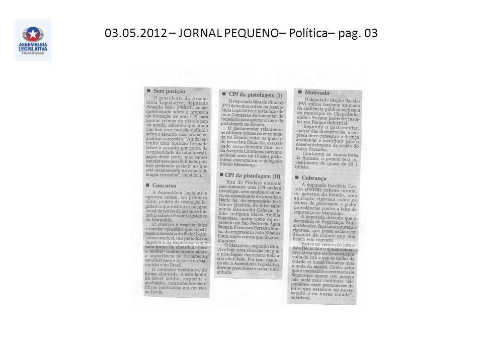 03.05.2012– Atos e Fatos– Política – pag. 03