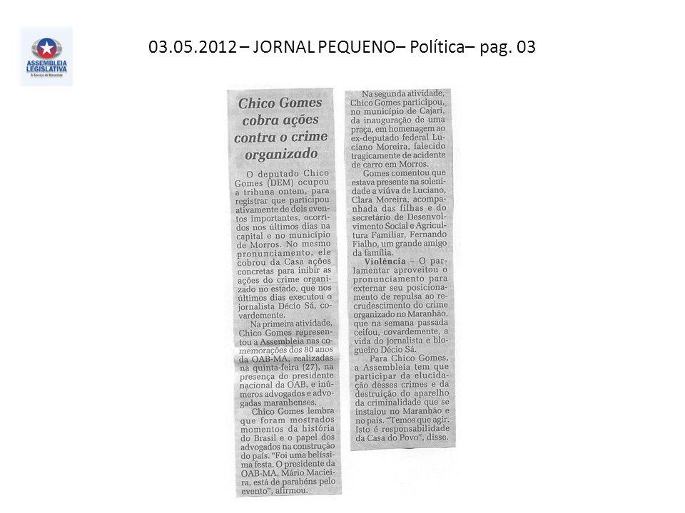 03.05.2012 – JORNAL PEQUENO– Atos, fatos e Baratos – pag. 02