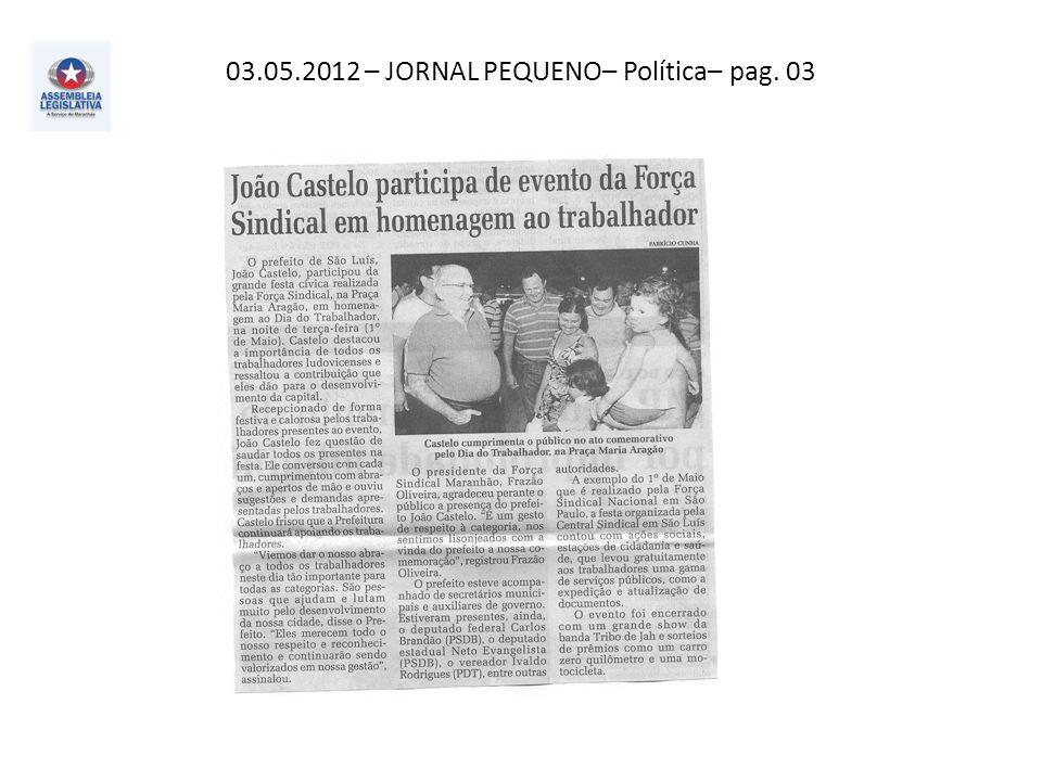 03.05.2012– Correio de Notícias– Política – pag. 03