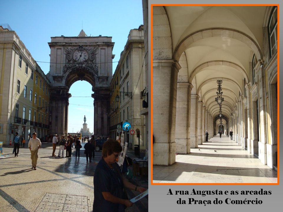 A rua Augusta e as arcadas da Praça do Comércio