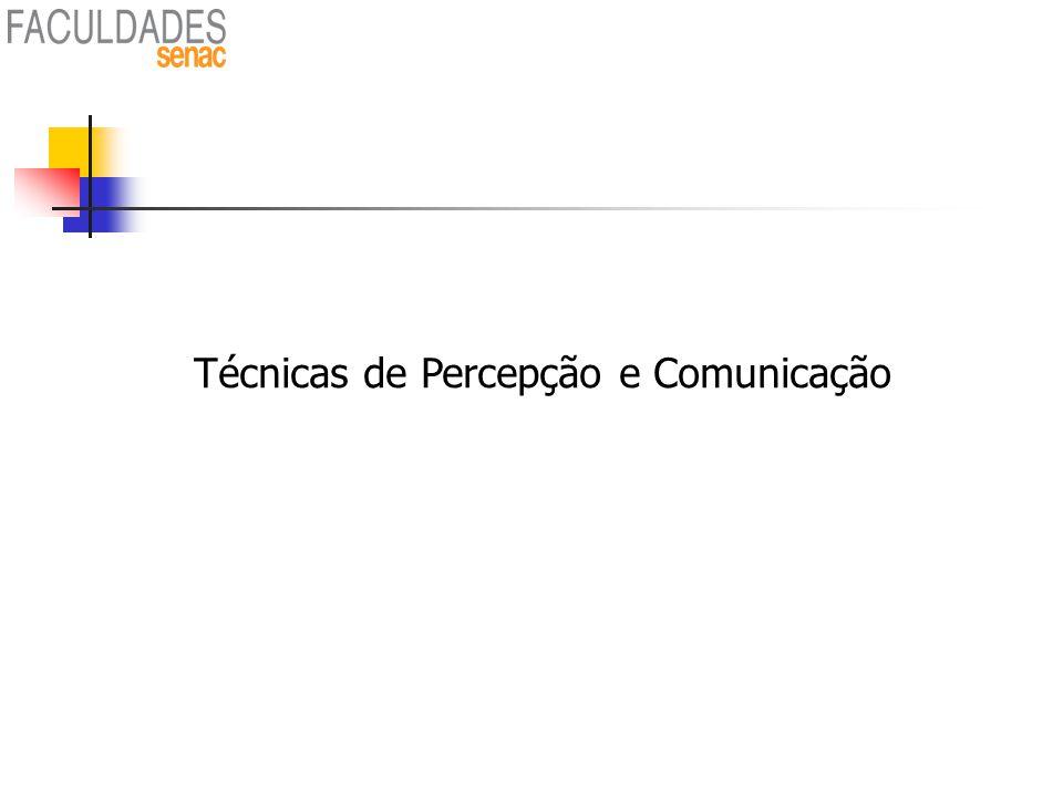 83 Técnicas de Percepção e Comunicação