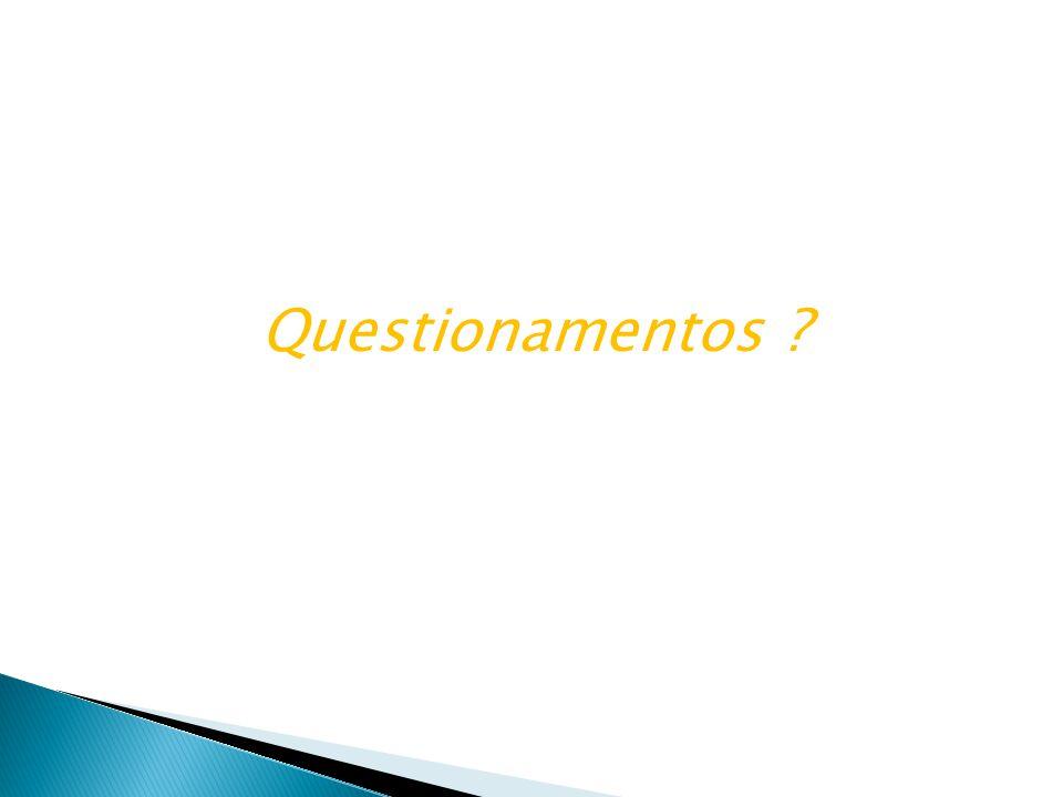 Questionamentos ?
